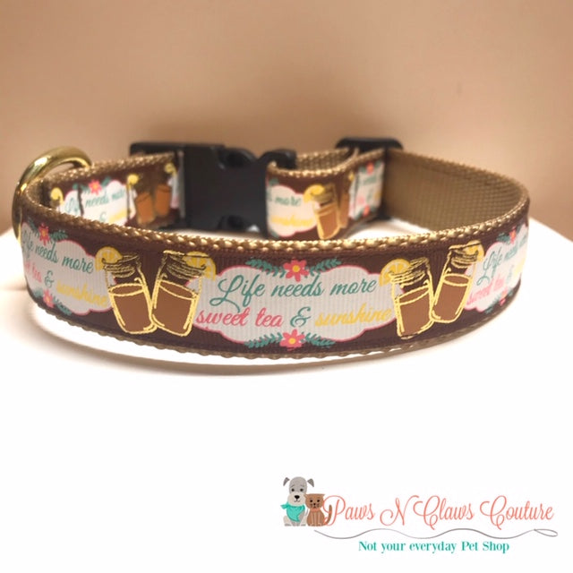 "1"" Life needs more Sweet Tea & Sunshine Dog Collar - Paws N Claws Couture"