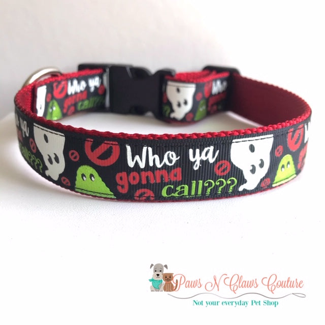 "1"" Who ya gonna Call Dog Collar - Paws N Claws Couture"