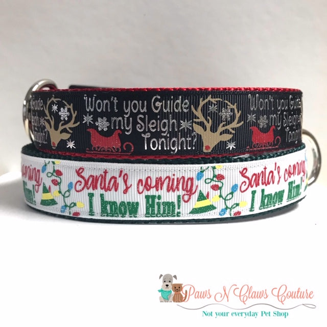 "1"" Santa I know him or Guide my Sleigh Dog Collar"