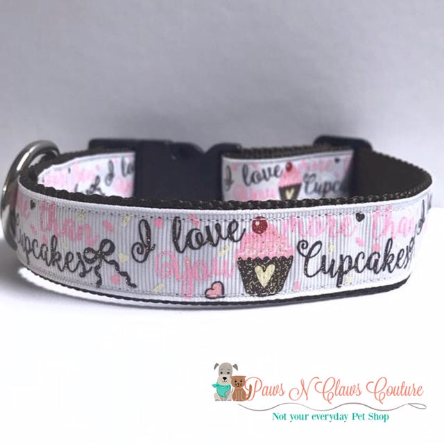 "1"" I love you more then Cupcakes Dog Collar, Leash Available"