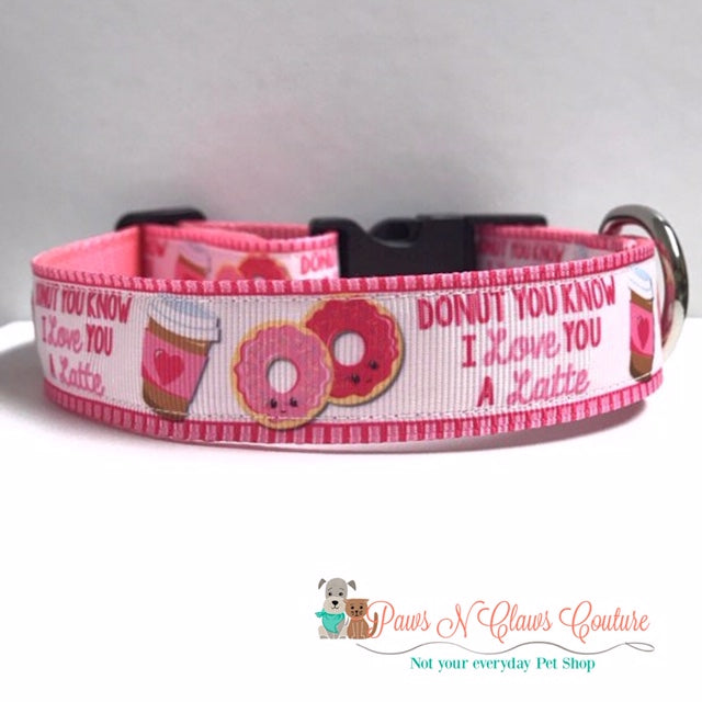 "1"" Donut you know I love you a Latte Dog Collar, Leash Available - Paws N Claws Couture"