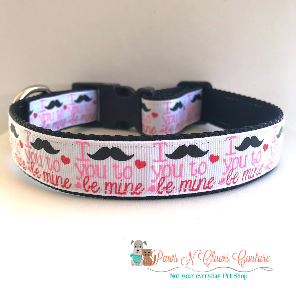 "1"" I mustache you to be mine Dog Collar - Paws N Claws Couture"