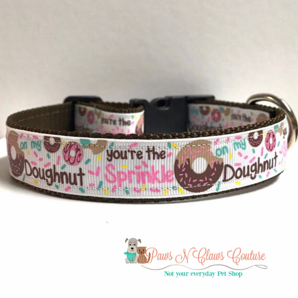 "1"" Your the sprinkle to my donut Dog Collar - Paws N Claws Couture"