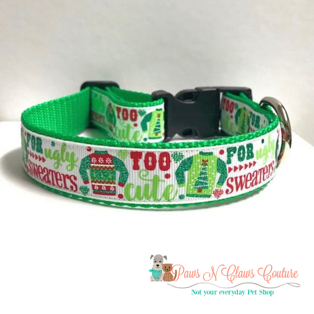 "1"" too cute for ugly sweaters Dog Collar - Paws N Claws Couture"