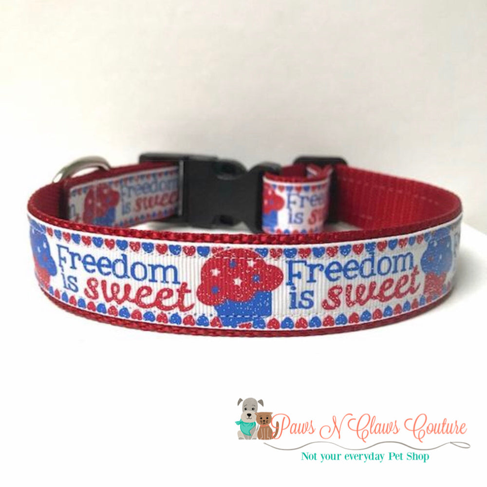 "1"" Freedom is Sweet Dog Collar - Paws N Claws Couture"