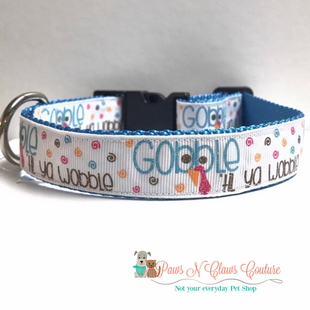 "1"" Gobble til you wobble Dog Collar - Paws N Claws Couture"