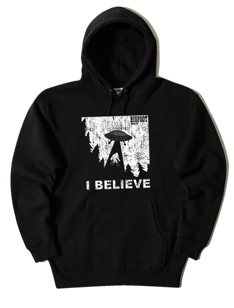 I BELIEVE Bigfoot UFO Hooded Sweatshirt