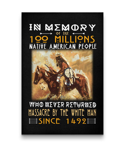In Memory Of Native American People - Canvas