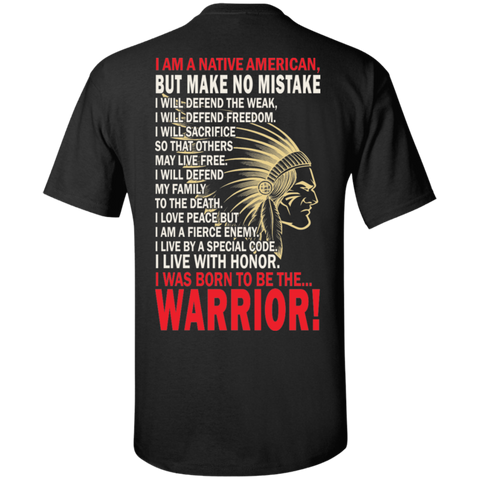 2fb6fd84 Born Native Warrior - Back Print