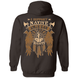 I Support Native American Rights Hoodies - Back Print