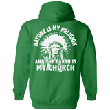 Chief Nature Is My Religion Hoodies - Back Print