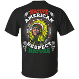 Native American Respect Nature - Back Print