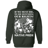 Native Inspired Military Rights Hoodies - Back Print