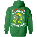 Native American Respect Nature Hoodies - Back Print