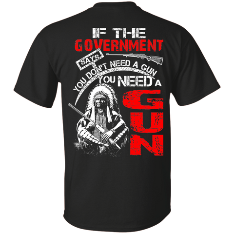 Native American Don't Need A Gun - Back Print