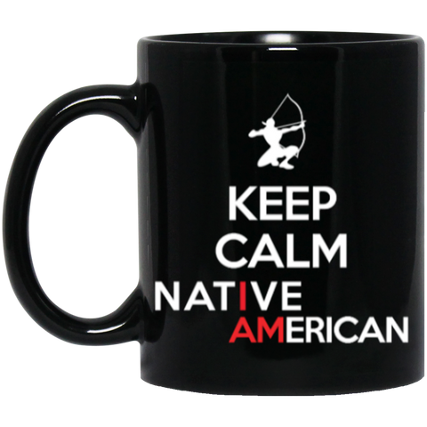 Keep Calm Native American Mug