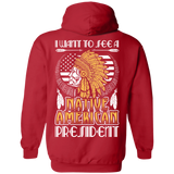 Native American President Hoodies - Back Print