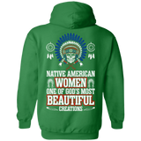 Native American Women One Of God's Most Beautiful Hoodies - Back Print
