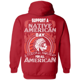 Support A Native American Day Hoodies - Back Print