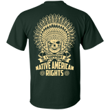 Native Inspired Support Rights - Back Print