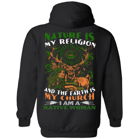Nature Is My Religion And The Earth Is My Church Hoodies - Back Print