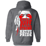 Native American Still Strong Hoodies - Back Print