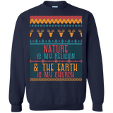 Nature Is My Religion Ugly Sweater