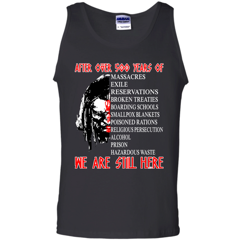 We Are Still Here - Tank Top