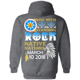Native American Rise With Standing Rock Hoodies - Back Print