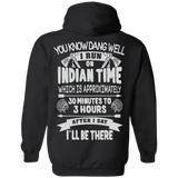 Indian Time Hoodies - Back Print
