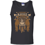 I Support Native American Rights - Tank Top