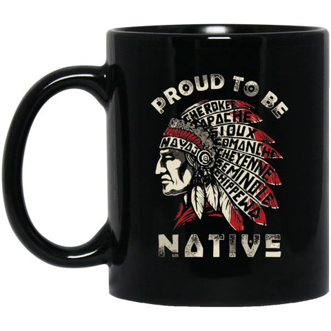 Proud To Be Native Mug