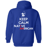 Keep Calm Native Hoodies - Back Print