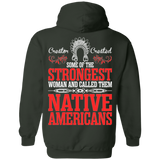 Native American Women Are Strongest Hoodies - Back Print