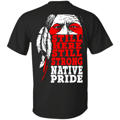 Native American Still Strong - Back Print
