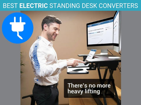 Best Electric Standing Desk Converters