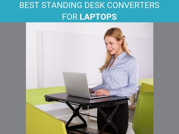 Best Standing Desk Converters for Laptops by Standing Desk Nation