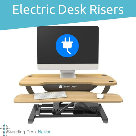 Electric Desk Risers and Standing Desk Converters
