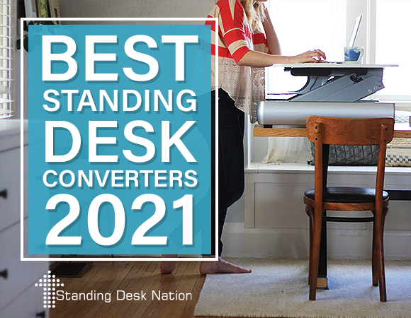 The Best Standing Desk Converters of 2021 by Standing Desk Nation