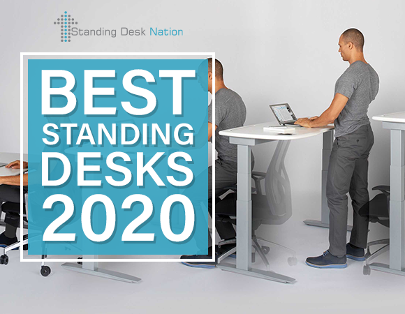 Best Standing Desks of 2020 - by Standing Desk Nation