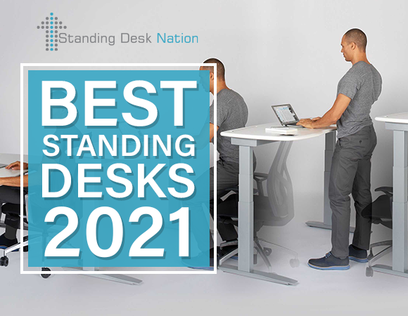 The Best Standing Desks of 2021 by Standing Desk Nation