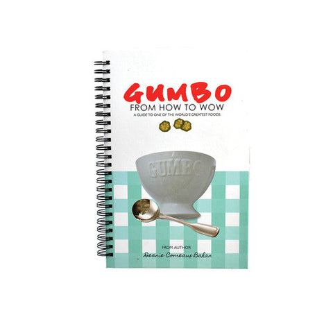 Gumbo Cookbook - From How to WOW