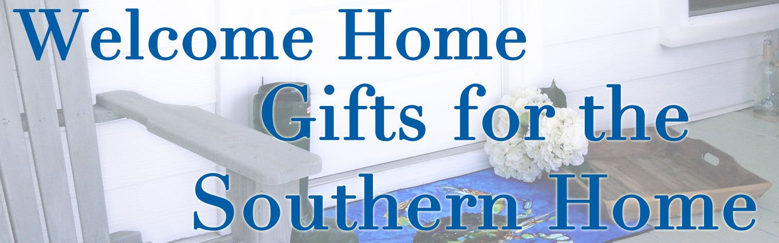 Gifts for the Southern Home