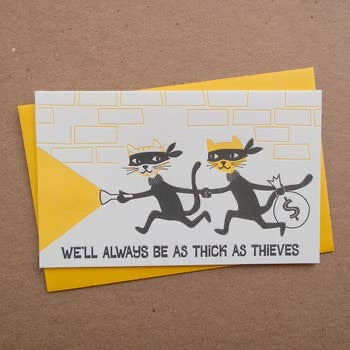 Thick as Thieves Friendship Card - Corvus: Clothing and Curiosities