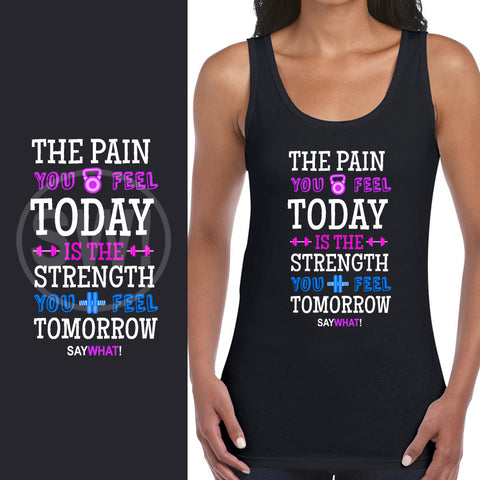 SayWhat! Pain and Strength Ladies Vest