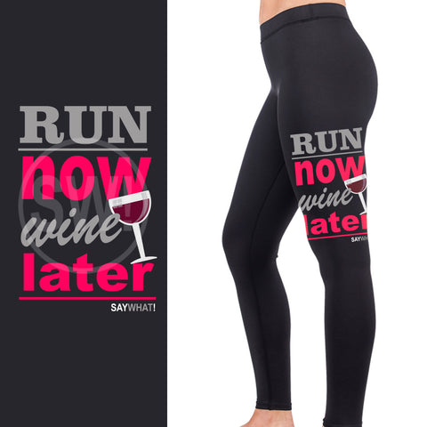 SayWhat! Wine Later Full Length Leggings