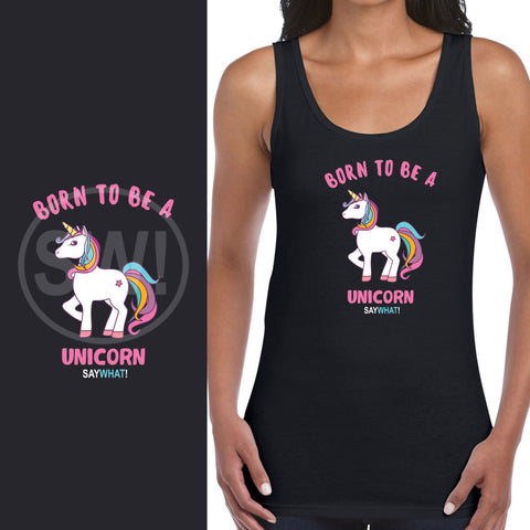 SayWhat! Born to be a Unicorn Ladies Vest