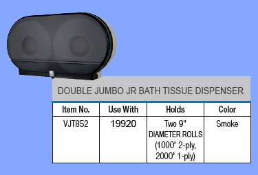 VJT852 - DOUBLE ROLL JUMBO JR BATH TISSUE DISPENSER