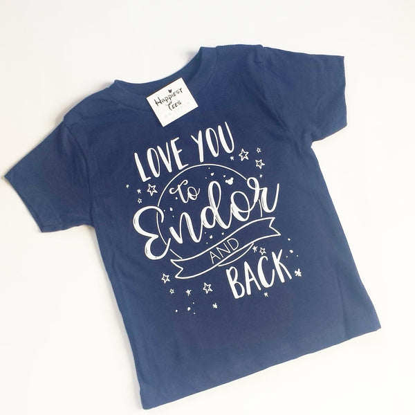 Love You To Endor And Back - For Kids