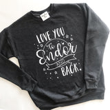 Love you to Endor and Back - Cozy Crewneck